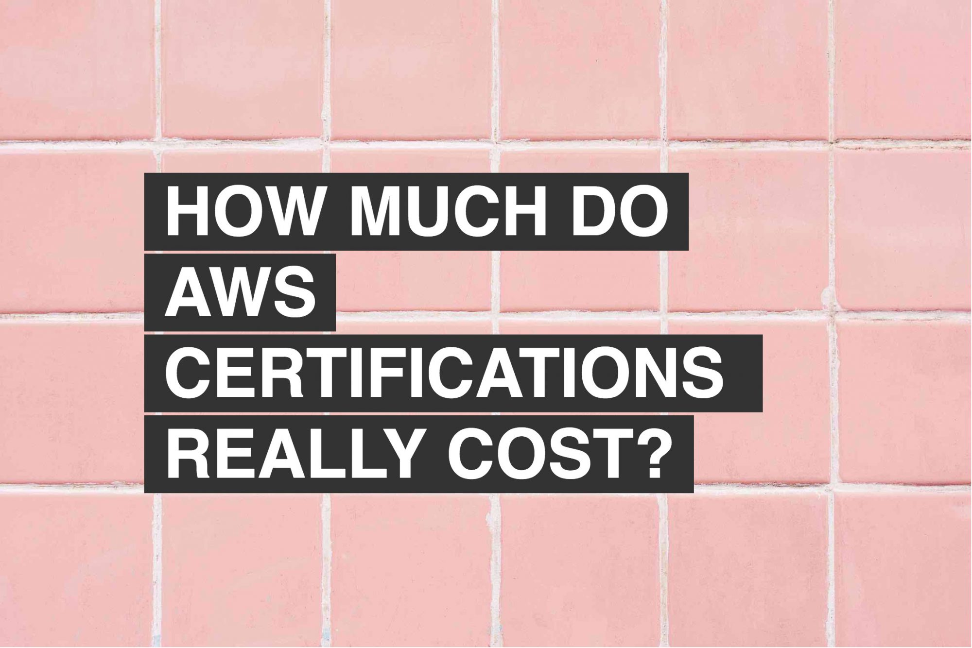 The Truth About How Much Aws Certifications Really Cost Aws Coach