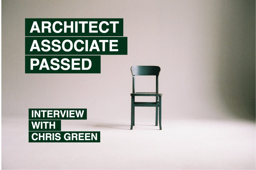 chris green architect associate passed interview