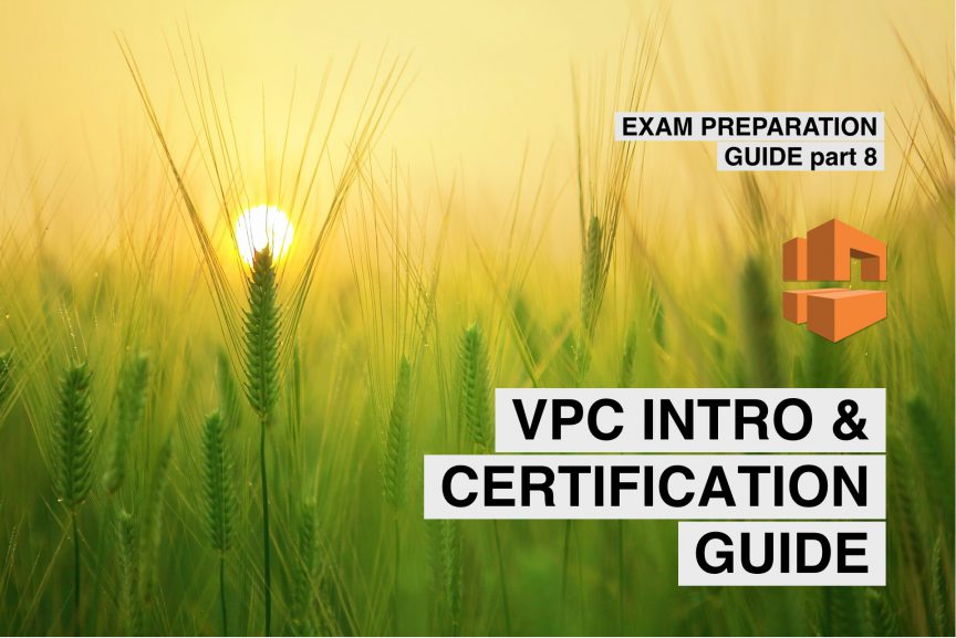 aws vpc introduction and certification guide