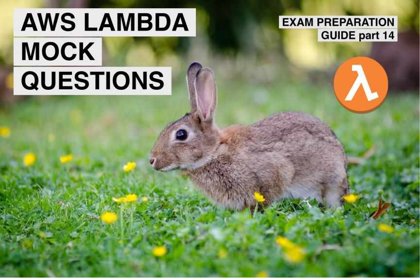 aws certification lambda questions